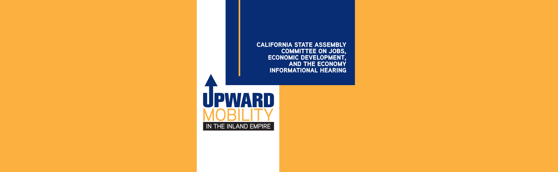 Committee Hearing on Upward Mobility in the Inland Empire