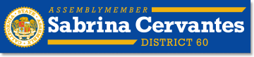 Official Website - Assemblymember Sabrina Cervantes  Representing the 60th California Assembly District